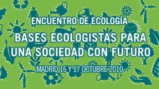 20101017132245-encuentro-ecologia-madrid.jpg